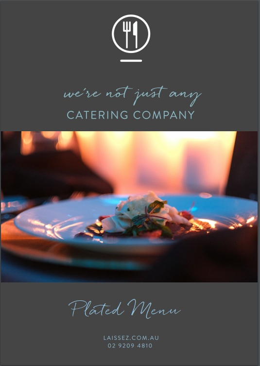 Laissez faire catering sydney plated menu